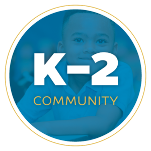 k-2 Community with student in background